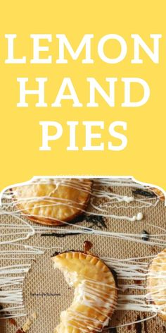 Mini lemon hand pies are buttery and flaky pie dough, shaped into single-sized portions and filled with homemade lemon curd! Perfect little bite-sized lemon desserts! Fruit Recipes, Pie Recipes, Yummy Snacks, Yummy Food, Candied Orange Slices, Raspberry Bars, Blueberry Crisp, Pineapple Upside Down Cake, Lemon Desserts