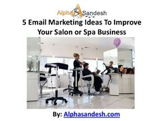 Ideas to improve salon or spa business Salon Marketing Marketing Tools Marketing Ideas