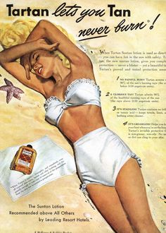 Tartan lets you Tan, never burn! 1947 ad. Two-piece white bathing suit.