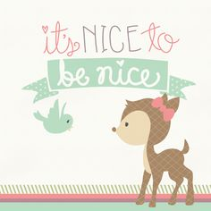 FREE printable nursery art: It's nice to be nice / falala designs #nurseryPrintable
