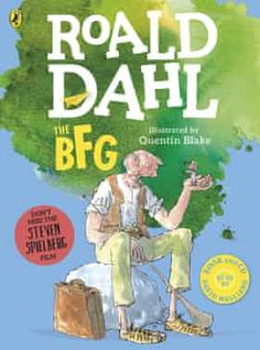 Free eBook The BFG (Colour Edition) Author Roald Dahl and Quentin Blake Quentin Blake, The Bfg Book, This Book, John Green, Cassandra Clare, Got Books, Books To Read, Roald Dahl Stories, Roald Dahl Books