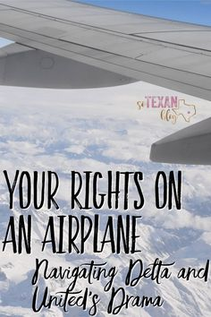 """Delta family removed from flight"" and ""United Airlines leggings"" could all be avoided by knowing your rights on an airplane!"