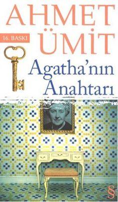 agathanin anahtari - ahmet umit - everest yayinlari  http://www.idefix.com/kitap/agathanin-anahtari-ahmet-umit/tanim.asp
