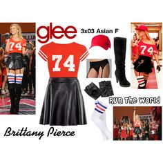 """""""Brittany Pierce (Glee) : Run The World"""" by aure26 on Polyvore"""