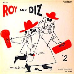 Roy Eldridge & Dizzy Gillespie - Roy and Diz #2 [10-inch LP] cover by David S. Martin // (same cover used on 12-inch reissue)