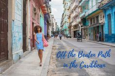 email : Webview : Off the Beaten Path in the Caribbean Havana Hotels, Commute To Work, Family Picnic, Cuba Travel, White Sand Beach, Summer Travel, Public Transport, Paths, Caribbean