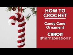 Caron Candy Cane Ornament, Crochet Pattern | Yarnspirations