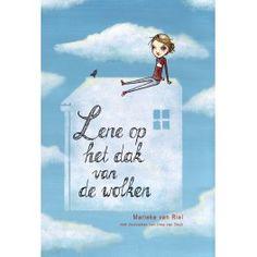 Lene op het dak van de wolken - Marieke van Riel, 8+, #afscheid nemen