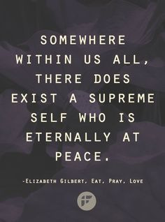 Eat Pray Love Quotes - Peace