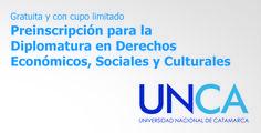 Preinscripción para Diplomatura en Derechos Económicos, Sociales y Culturales //  #UNCA #Catamarca #derecho #universidad
