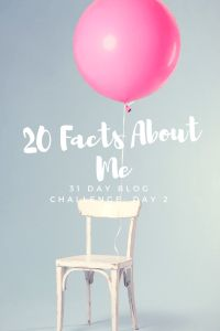 31 Day Blog Challenge – Day 2 – 20 Facts About Me – A Funny Thing Happened Today