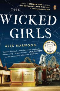 "Academic and Library Marketing Coordinator Maureen Meekins recommends THE WICKED GIRLS by Alex Marwood ""dark and disturbing and seriously makes you question humanity and the innocence of children. Some children are just plain wicked."""