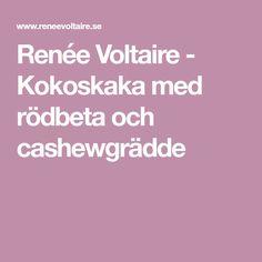 Renée Voltaire - Kokoskaka med rödbeta och cashewgrädde
