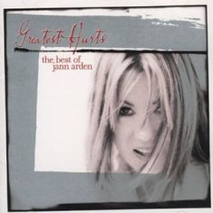Greatest Hurts: Best of Jann Arden: Features 16 tracks including 'Sleepless' (remix) & a live version of 'Insensitive'. U Music. I Will Remember You, Find Music, Cd Album, Canada Day, Proud Of Me, Beautiful Voice, My Mood, Best Songs, My Favorite Music