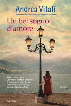 andrea vitali, un bel sogno d'amore Romance, Reading, Books, Movie Posters, Tango, Book Covers, Romance Film, Romances, Libros