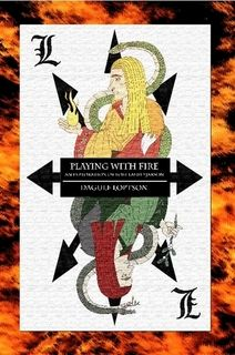 Playing With Fire: An Exploration of Loki Laufeyjarson by Dagulf Loptson  REally enjoyed this book. the combination of scholarship, conjecture and personal gnostic vision was perfect!   I feel i know Loki better now, and as an Odinsdaughter, i have a better idea of why the Allfather is still his friend.