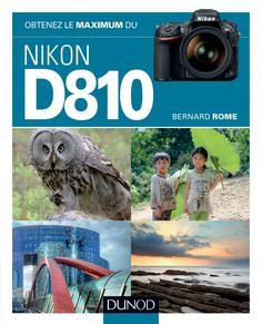 Les caractéristiques optiques modernes du #NikonD810