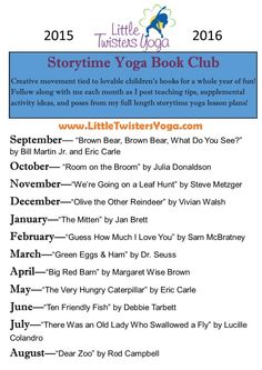 Follow along with us each month with fun yoga poses and activities tied to lovable children's books. LittleTwistersYoga.com