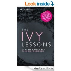 The Ivy Lessons: Bestselling Devoted Series - Kindle edition by S.K. Quinn. Literature & Fiction Kindle eBooks @ Amazon.com.