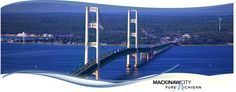 Mackinaw City, MI and cross the bridge to the island.