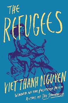 With the coruscating gaze that informed The Sympathizer, in The Refugees Viet Thanh Nguyen gives voice to lives led between two worlds, the adopted homeland and the country of birth. Best Books Of 2017, New Books, Good Books, Books To Read, Best Fiction Books, Culture Shock, Novels, Short Stories, February