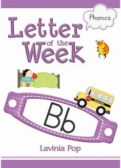 Phonics Letter of the Week Bb {FREE}. A HUGE unit (81 pages) with all that you need for a letter of the week curriculum.