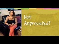 Not Appreciated? – Tandar Tanavoli | Motivational & Life Coach