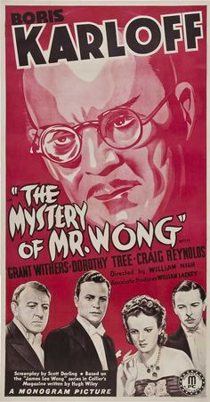 The Mystery of Mr. Wong starring Boris Karloff
