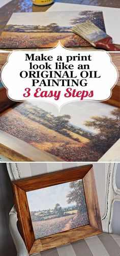 Thrifty Art: Fake an Oil Painting Thrifty Art: Fake an Oil Painting in 3 easy steps. Quick way to transform a print into an oil painting. Remove the glass-remove the glare. Diy Projects To Try, Crafts To Make, Home Crafts, Art Projects, Diy Crafts, Simple Oil Painting, Painting Tips, Painting Techniques, Painting People