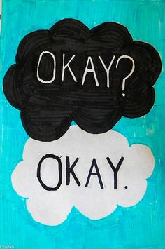 tfio, maybe okay can be our always, books the fault in our stars, quot