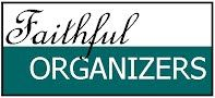 We are a proud member of Faithful Organizers, a group of Christian POs