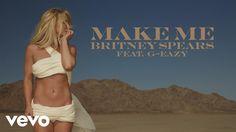 >>> NEW! +++ NEW! +++ NEW!<<<   ____________________________  Britney Spears - Make Me... (Audio) ft. G-Eazy  https://s-media-cache-ak0.pinimg.com/564x/0b/45/8b/0b458ba4fd057c6be08897d6ee972199.jpg <<<