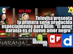 23 Televisa presenta la primera serie producida especialmente para Blim ...