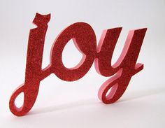 Joy word Sign in pink with red glitter Best Christmas Quotes, Christmas Thoughts, Joy Quotes, Pink Quotes, Get Happy, Happy Day, Joy Sign, Red Images, Joy Of The Lord