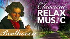 Relaxing Music for Stress Relief, Classical Music for Relaxation, Relax, Beethoven, Relaxing Music, Album, Classical Music, Stress Relief, Musicians, Music Videos, Meditation, Sleep, Artists
