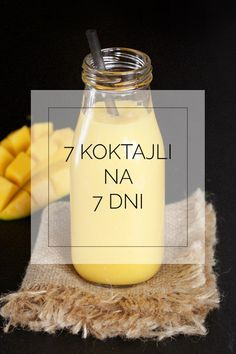 7 koktajli na 7 dni tygodnia - 7 super dodatków do koktajli Smoothie Drinks, Smoothie Recipes, Smoothies, Healthy Sweets, Healthy Snacks, Healthy Recipes, Fruity Alcohol Drinks, Dessert Bars, Natural Health