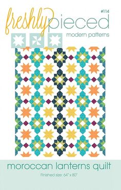 Moroccan Lanterns Quilt Pattern - Freshly Pieced