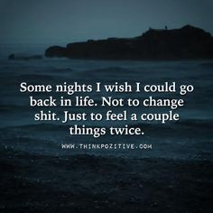 Some Nights: I need to go back to Remember, memory fades.