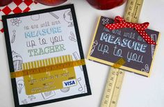 """Make the grade with this free teacher appreciation gift card holder that reads """"No one will ever measure up to you teacher. Greeting Cards For Teachers, Teachers Day Card, Teacher Cards, Teacher Birthday Card, Birthday Gift Cards, Car Birthday, Cheap Teacher Appreciation Gifts, Teacher Gifts, Staff Appreciation"""