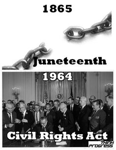 TODAY IN CIVIL RIGHTS HISTORY: Juneteenth (1865) & the Senate passes the Civil Rights Act (1964)