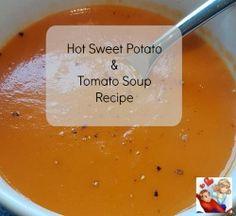 Hot Sweet Potato & Tomato Soup Recipe - Emmy's Mummy