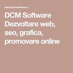 DCM Software Dezvoltare web, seo, grafica, promovare online