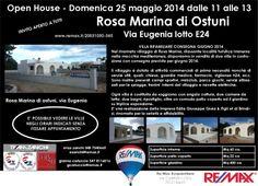 Domenica 25 maggio 2014  Open House a Rosa Marina di Ostuni Via Eugenia - lotto E24 Bifamiliare in Vendita remax.it/20031050-545 info 348 7340665 Invito per tutti