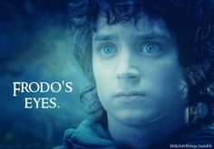 Frodo's eyes.   Submitted by filthytricksyhobbitses.
