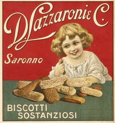 D. Lazzaroni C. Saronno (Biscotti Sostanziosi) by Artist Unknown | Vintage Posters at International Poster Gallery