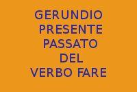 10 FRASI CON L'USO DEL GERUNDIO AL PRESENTE E PASSATO DEL VERBO FARE IN ITALIANO