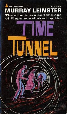 the time tunnel book | Time Tunnel Novel by Murray Leinster
