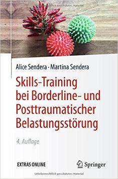 Skills-Training bei Borderline- und Posttraumatischer Belastungsstörung, Auflage: 4