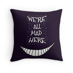 We're All Mad Here throw pillow by Uzstore