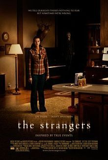 May 30th (2008): The Strangers, Bryan Bertino. A young couple staying in an isolated vacation home are terrorized by three unknown assailants.